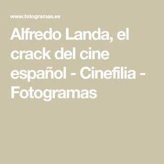 Alfredo Landa, el crack del cine español - Cinefilia - Fotogramas