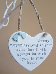 Baby loss keepsake - Memorial heart for miscarriage and pregnancy loss - never arrived in our arms - handmade ceramic ornament Miscarriage Quotes, Miscarriage Remembrance, Pregnancy And Infant Loss, Heart Ornament, Memorial Gifts, Baby Feet, Gifts For Mum, Fimo, Quotes