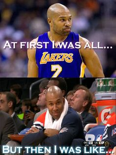 lol derek fisher deserves every success in the world.