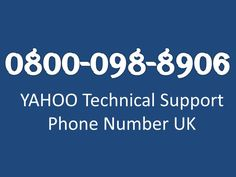 Yahoo Tech Support Phone Number |Yahoo Phone Number UK | Yahoo Technical Support Number Uk| Yahoo Helpline Phone Number UK| Yahoo Support Phone Number UK| Yahoo Customer Care Number UK| Yahoo Customer Services Phone Number UK| Contact Yahoo UK| Yahoo UK Tollfree Phone Number |  https://www.reddit.com/r/Yahoo135327/comments/3srnt3/is_o8oo_o98_89o6uk_yahoo_phone_number_technical…