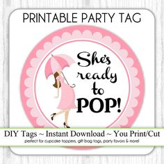 She's Ready to Pop Baby Shower Printable, Pink Ready To Pop, Instant Download Baby Shower Printable Party Tag, Cupcake Topper, DIY
