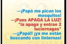 Chistes cortos buenos y divertidos - Me pican los mosquitos Tapas, Mosquitos, Humor, Memes, Good Short Jokes, Jokes For Kids, Funny, Social Networks, Majestic Animals