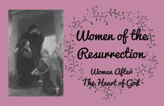 Look to Him and be Radiant: Women of the Resurrection: Small Group Study {with coloring pages! Catholic Religious Education, Catholic School, Prayers For Children, Kids Prayer, Youth Group Lessons, Youth Bible Study, Catechist, Group Study, Small Groups
