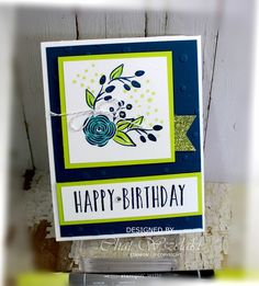 Hello Peeps !!!     I just love the combo colors on this card using the Perennial Birthday stamp set.   I used Dapper Denim and L...