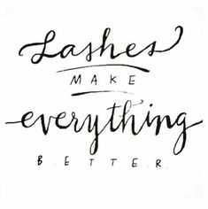 #lashestricks #lashesquotes