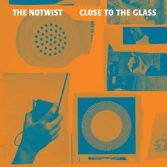 NOTWIST, close to the glass