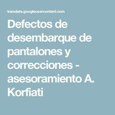Defectos de desembarque de pantalones y correcciones - asesoramiento A. Korfiati