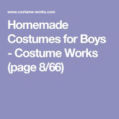Homemade Costumes for Boys - Costume Works (page 8/66)
