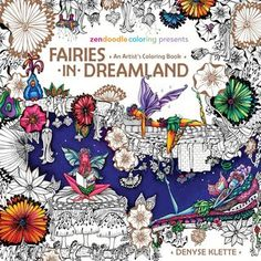 Fairies in Dreamland is the first coloring book by Canadian artist,  Denyse Klette. Features waife life sleepy fairies in a variety of poses with a heavy floral based surrounding.   <3 See the full review of Fairies in Dreamland Coloring Book - including images and video review of Fairies in Dreamland