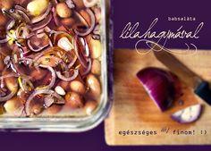 Babsaláta lilahagymával Beans, Vegetables, Food, Vegetable Recipes, Eten, Veggie Food, Prayers, Meals, Beans Recipes