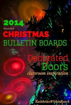 2014 MEGA RoundUP Christmas Bulletin Boards + Decorated Doors at RainbowsWithinReach