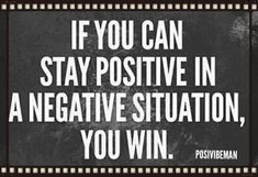 The golden rule of staying positive in a negative situation is to control your response. Take a deep breath, count to do whatever it takes to remove yourself from the negativity. Wait until you calm down and have thought clearly about your response. Stay Positive Quotes, Staying Positive, Positive Thoughts, Great Quotes, Me Quotes, Motivational Quotes, Inspirational Quotes, Sean Leonard, Life Motto