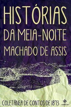 Machado de Assis - Histórias da Meia Noite -