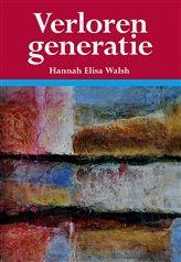 Verloren generatie http://www.bruna.nl/boeken/verloren-generatie-9789089546234