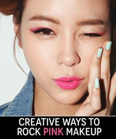 7 ways to wear pink and red makeup.