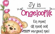 Oulike se goed Strong Quotes, Love Quotes, Inspirational Quotes, Classroom Expectations, Goeie More, Afrikaans Quotes, Friendship Quotes, Qoutes, Birthday Cards