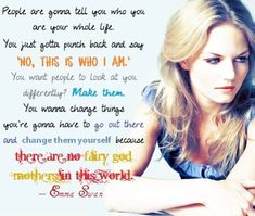 Words of advice from Emma Swan.