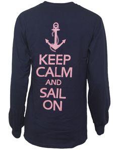 keep calm and sail on shirt