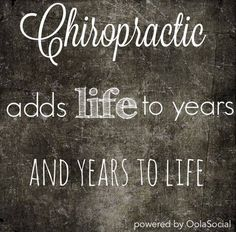 love this saying. improving quality of life is one of the main goals of being a chiropractor. #healthandhappiness #chiropractic