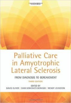 Palliative Care in Amyotrophic Lateral Sclerosis 3rd Edition PDF - http://am-medicine.com/2016/02/palliative-care-amyotrophic-lateral-sclerosis-3rd-edition-pdf.html
