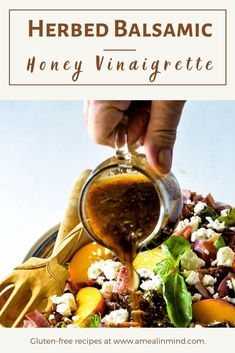 In just 10 minutes you can prepare this refreshing, yet simple herbed balsamic honey vinaigrette to enjoy on savory or fruity salads.Healthy, easy, gluten and dairy free. | A Meal In Mind #amealinmind #vinaigrette #balsamicvinaigrette #honeyvinaigrette #deliciousvinaigrette #herbbalsamicdressing #easyrecipe Dressing For Fruit Salad, Salad Dressing Recipes, Salad Dressings, Easy Summer Salads, Easy Salads, Tomato Salad Recipes, Spinach Salads, Italian Diet, Gluten Free Recipes Side Dishes