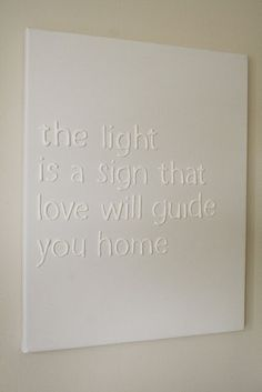 Puff paint + wax paper + canvas = personalized quote/lyric typography wall art