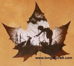 Leaf carving involves cutting away at a leaf until it reveals an   image. This is a craft practiced by Nature's Art, a studio in Hengshui,  China. At the link, you can view several other examples as well as  instructions on how to make your own.