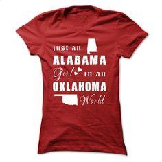 ALABAMA GIRLS IN OKLAHOMA WORLD T Shirt, Hoodie, Sweatshirts - wholesale t shirts #tee #hoodie