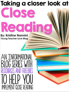 Young Teacher Love: Understanding Close Reading: Part 1 - What is Close Reading?