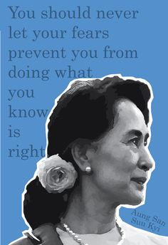 Original poster of Aung San Suu Kyi with the quote You should never let your fears prevent you from doing what you know is right. High quality print on matte photo paper - measures 13x19. This print can be sold as a set with the Angela Davis and Audre Lorde posters - send a message if interested