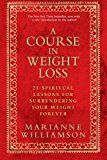 A Course in Weight Loss: 21 Spiritual Lessons for Surrendering Your Weight Forever  If your weighty thinking does not change then even if you lose weight youll retain an overwhelming subconscious urge to gain it back. Its less important how quickly you lose weight and more important how holistically you lose weight; you want your mind your emotions and your body to all lose weight. Weight that disappears from your body but not from your soul is simply recycling outward for a while  but is…