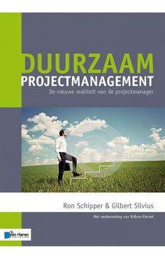 eBook: Duurzaam projectmanagement (dutch version) It Management, Business Management, Projectmanagement, Enterprise Architecture, Dutch, Public, Projects, Movie Posters, Movies