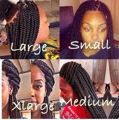 Braid sizes ...small, medium, large and extra large