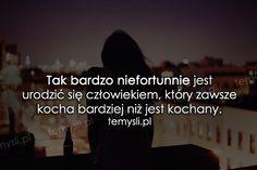 TeMysli.pl - Inspirujące myśli, cytaty, demotywatory, teksty, ekartki, sentencje Motto, Sentences, Quotations, Texts, Poems, Sad, Feelings, Quotes, Beautiful