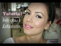 ▶ Maquiagem Leve | Pele Iluminada e Delineador - YouTube