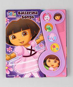 Dora the Explorer Ballerina Songs Board Book | zulily