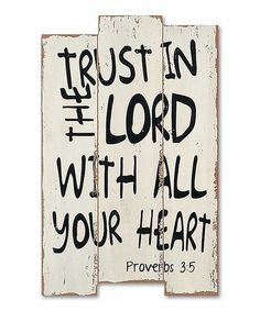 Look at this 'Trust in the Lord with All Your Heart' Wood Sign on #zulily today!