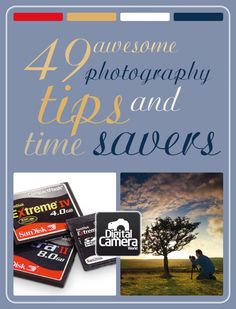 read later....49 awesome photography tips and time savers