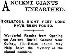 The Nephilim Chronicles: Fallen Angels in the Ohio Valley: 8 Foot Giant Human Skeletons Removed From Illinois Burial Mound