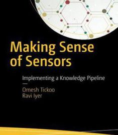 Making Sense Of Sensors: End-To-End Algorithms And Infrastructure Design From Wearable-Devices To Data Centers PDF