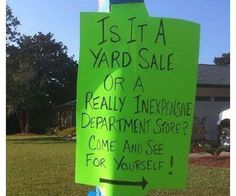 Hilariously Creative Yard Sale Signs (GALLERY)