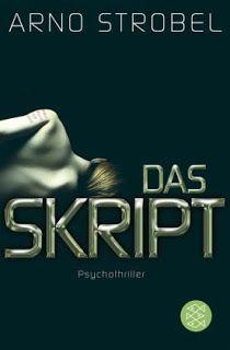 Lesendes Katzenpersonal: [Rezension] Arno Strobel - Das Skript