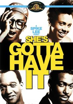 """She's Gotta Have It"" (1986)"