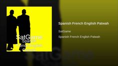 Spanish French English Patwah