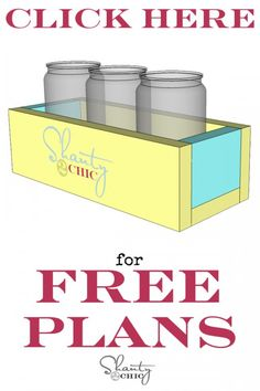 Free plans for mason jar planter. I plan to add pulls on both ends and use as a table center piece