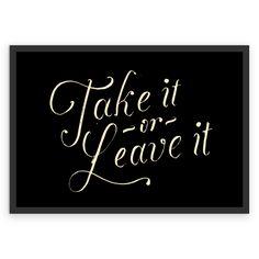 Poster Take or leave it de @koning | Colab55