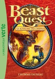 Beast Quest 15 - L'homme-taureau