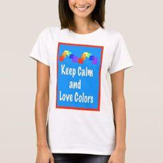 Art Teacher Clothing Art Teacher Shirt - Keep Calm and Love Colors