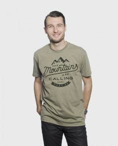 {The Mountains Are Calling And I Must Go} Perfect tee for the man in your life, bonus points every purchase donates $7 to a great cause
