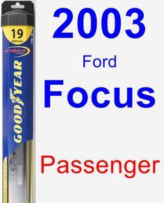 Passenger Wiper Blade for 2003 Ford Focus - Hybrid